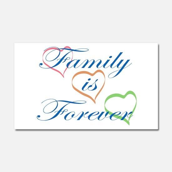 Family is Forever Car Magnet 20 x 12