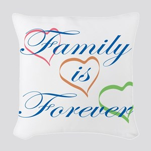 Family is Forever Woven Throw Pillow