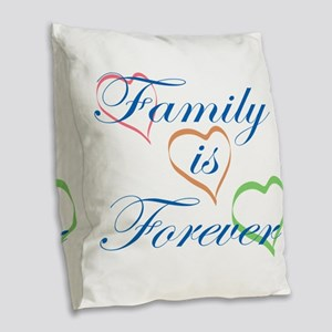 Family is Forever Burlap Throw Pillow