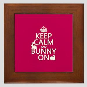 Keep Calm and Bunny On Framed Tile