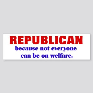 Republican Welfare Bumper Sticker