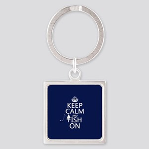 Keep Calm and Fish On Keychains