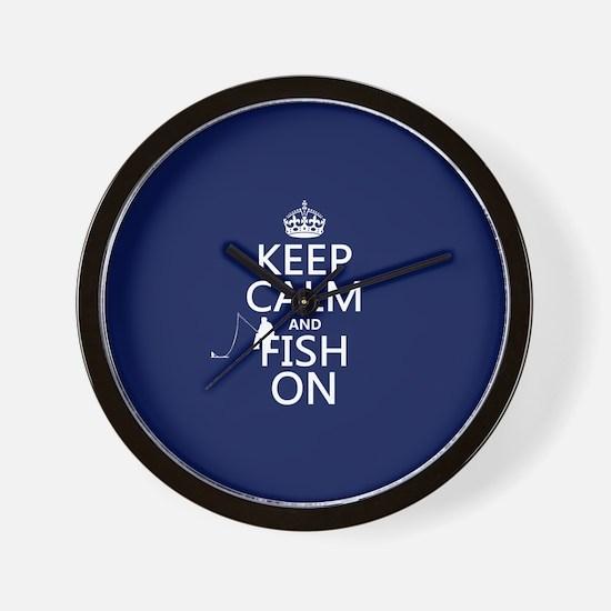 Keep Calm and Fish On Wall Clock