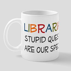 stupid questions - librarian Mug