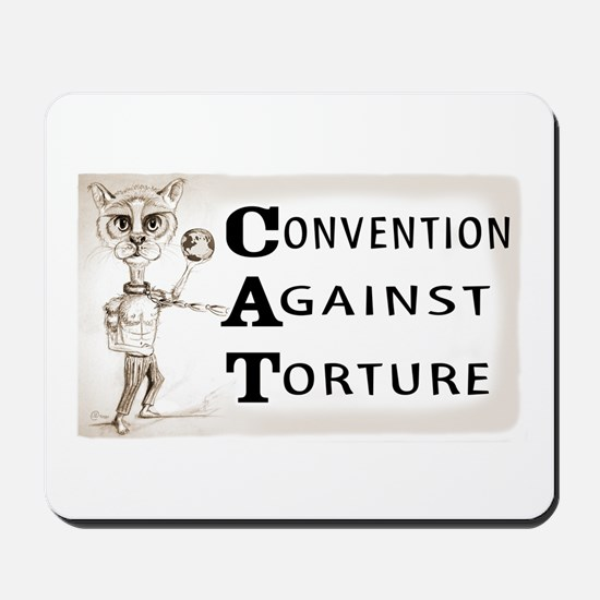 Convention Against Torture Mousepad