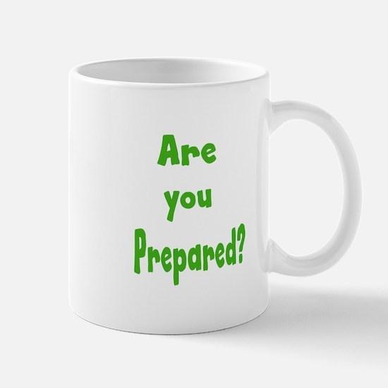 Are you prepared? Mug