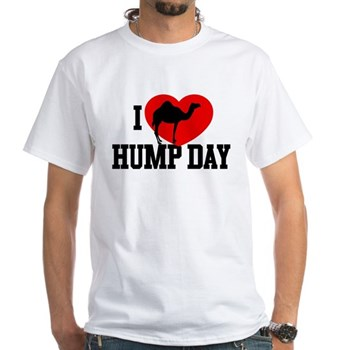 I Heart Hump Day White T-Shirt