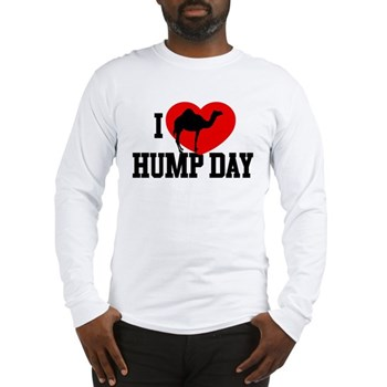I Heart Hump Day Long Sleeve T-Shirt