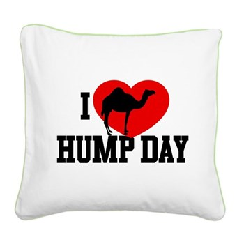 I Heart Hump Day Square Canvas Pillow