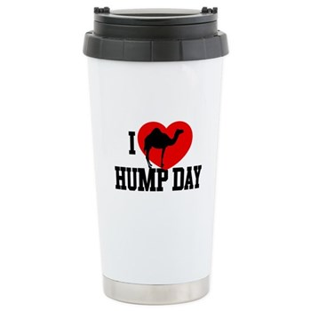 I Heart Hump Day Stainless Steel Travel Mug