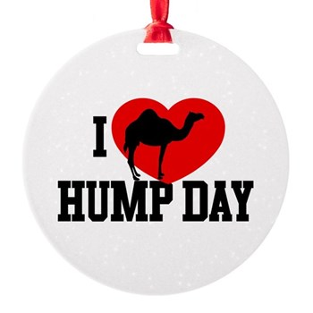 I Heart Hump Day Round Ornament