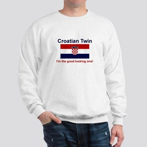 Good Looking Croatian Twin Sweatshirt