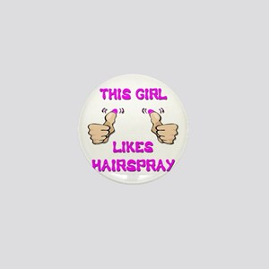 This Girl Likes Hairspray Mini Button