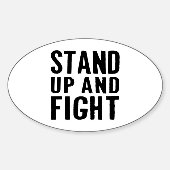 Stand Fight Sticker (Oval)