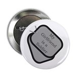 My Girlfriend is a Soldier dog tag Button