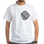 My Girlfriend is a Soldier dog tag White T-Shirt