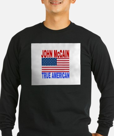 JOHN McCAIN TRUE AMERICAN Long Sleeve T-Shirt
