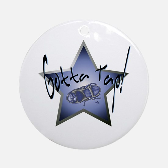 Gotta Tap! Star Ornament (Round)