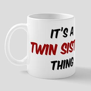 Twin Sister thing Mug