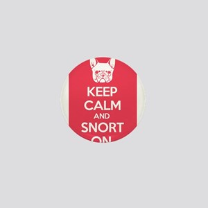 Keep Calm and Snort On Mini Button