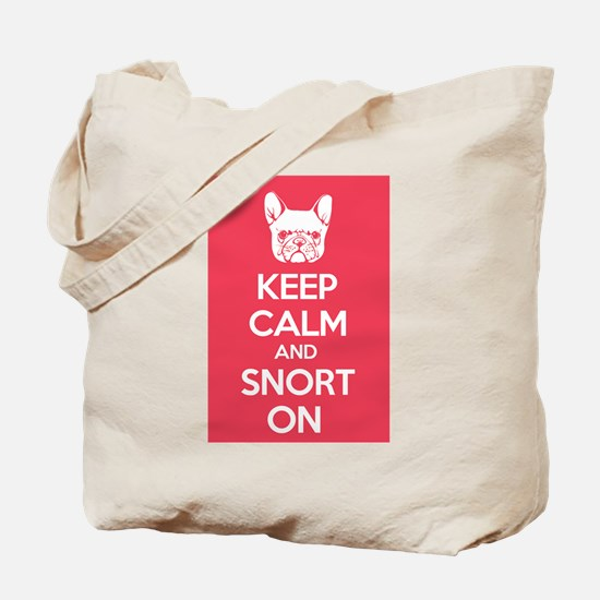 Keep Calm and Snort On Tote Bag