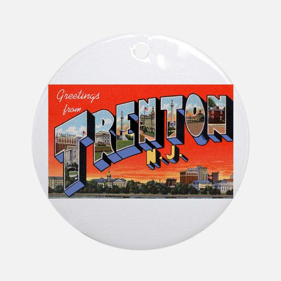 Trenton New Jersey Greetings Ornament (Round)