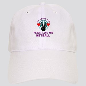 I am voting for Peace, Love and Netball Cap