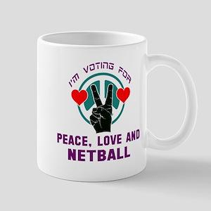 I am voting for Peace, Love and 11 oz Ceramic Mug