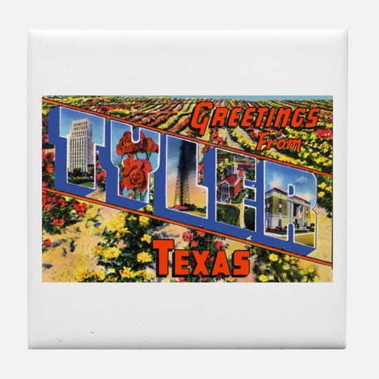 Tyler Texas Greetings Tile Coaster