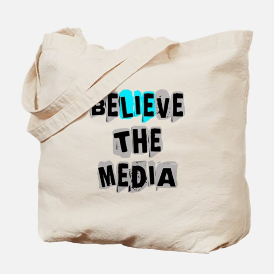 Believe the Media | Tote Bag