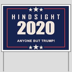 Hindsight 2020 Yard Sign