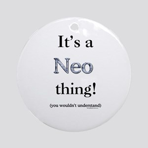 Neo Thing Ornament (Round)