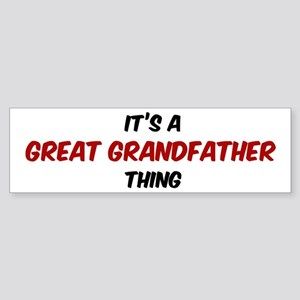 Great Grandfather thing Bumper Sticker