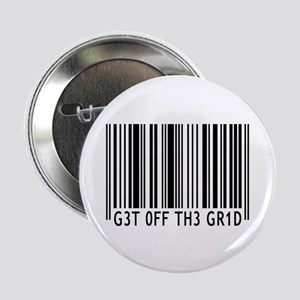 """Get off the Grid   2.25"""" Button"""