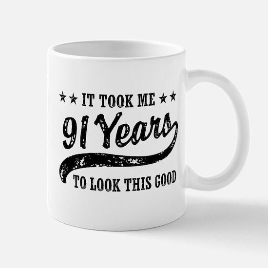 Funny 91st Birthday Mug