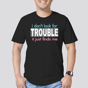 I don't Look for Trouble Men's Fitted T-Shirt (dar