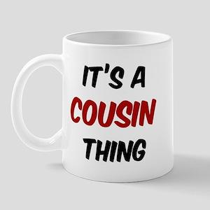 Cousin thing Mug