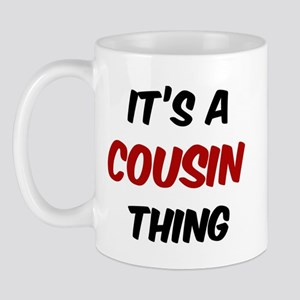 Cousin thing Mug