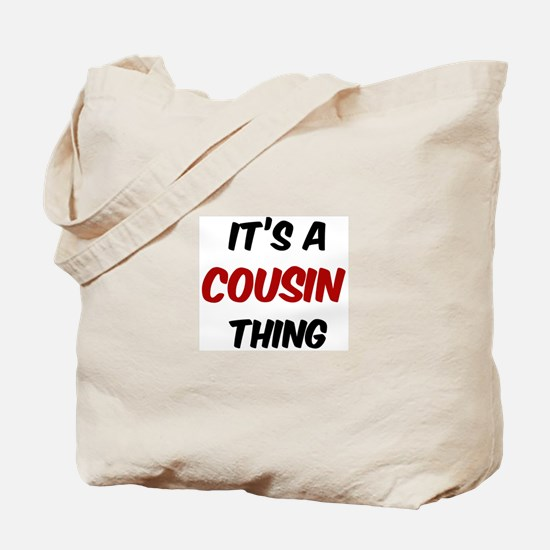 Cousin thing Tote Bag