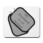 My Husband is an Airman dog tag Mousepad