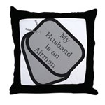 My Husband is an Airman dog tag  Throw Pillow
