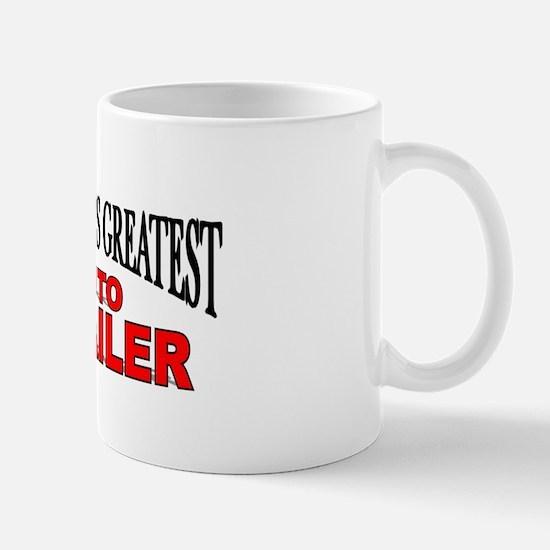 """The World's Greatest Auto Detailer"" Mug"