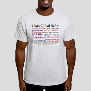 """""""I am not American"""" No flag Ash Grey T"""