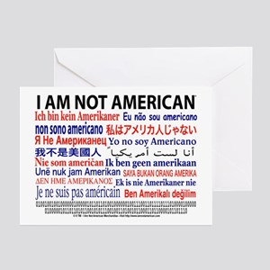 """I am not American"" No flag Blank Greeting Cards"