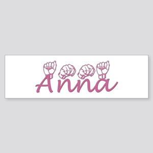 Anna Bumper Sticker