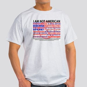 """I am not American"" US Flag Text Ash Grey T"