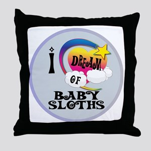 I Dream of Baby Sloths Throw Pillow