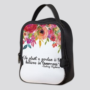 Plant a Garden and believe Neoprene Lunch Bag