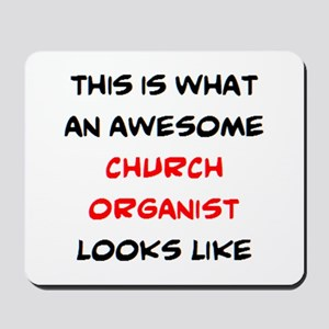 awesome church organist Mousepad