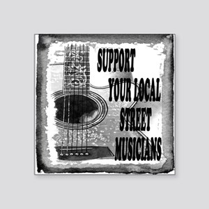 Support your local Street Musicians Sticker